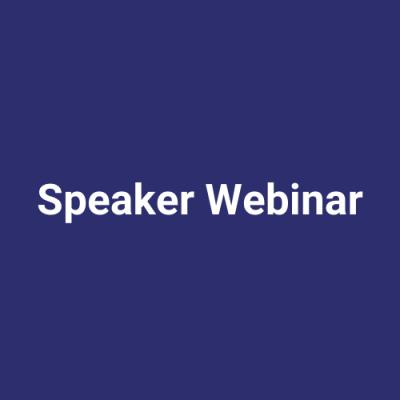 Speaker Webinar