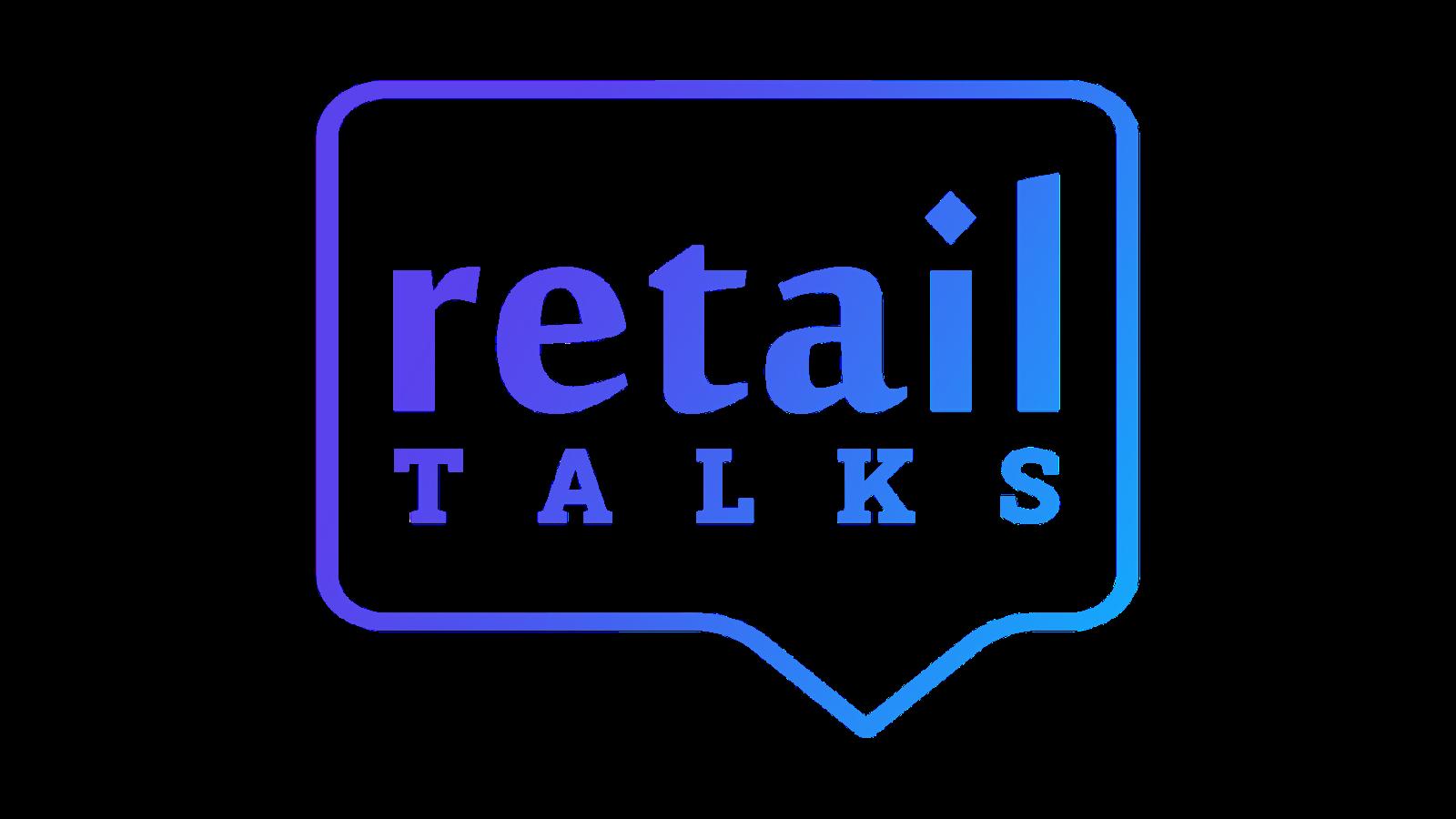 retailTalks - Digitalizarea în retailul din 2021